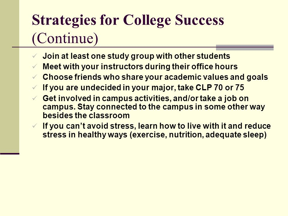 Strategies for College Success (Continue)