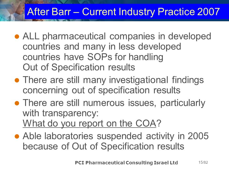 After Barr – Current Industry Practice 2007