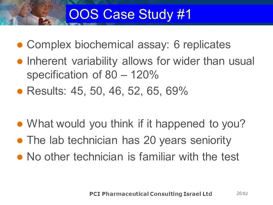 OOS Case Study #1 Complex biochemical assay: 6 replicates