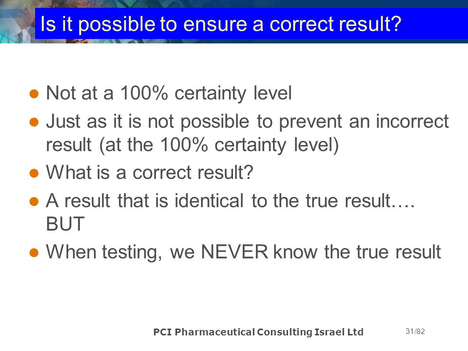Is it possible to ensure a correct result