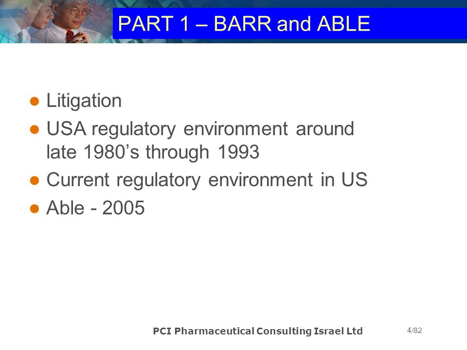 PART 1 – BARR and ABLE Litigation