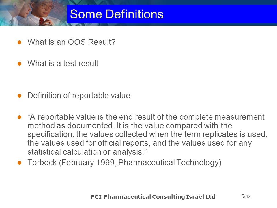 Some Definitions What is an OOS Result What is a test result