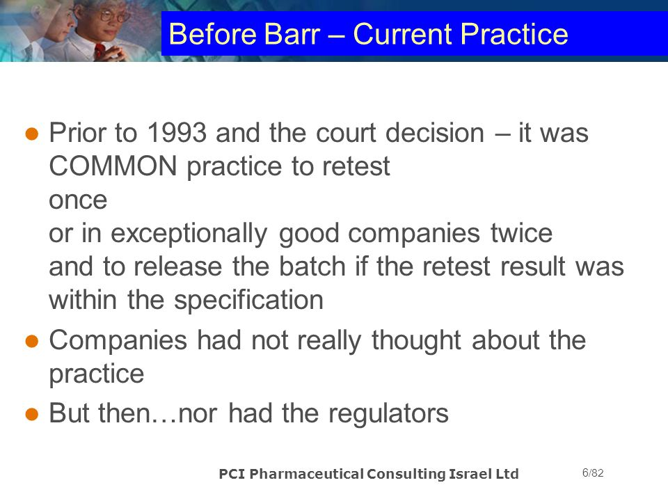 Before Barr – Current Practice