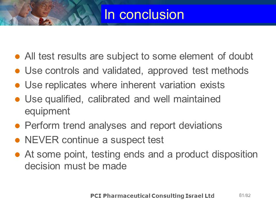 In conclusion All test results are subject to some element of doubt