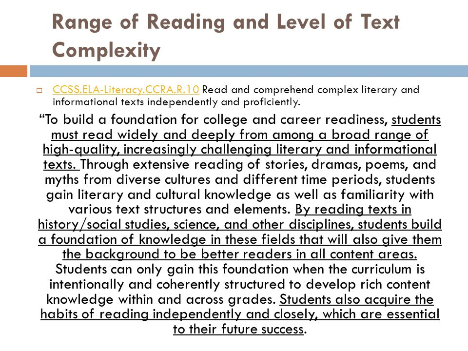 Range of Reading and Level of Text Complexity