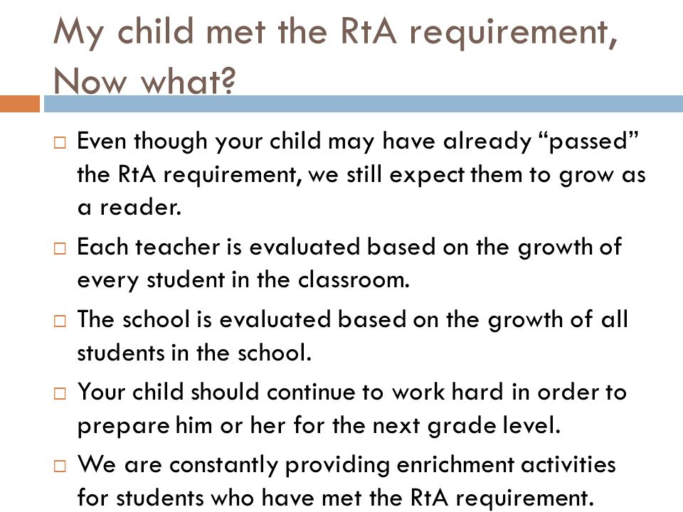 My child met the RtA requirement, Now what