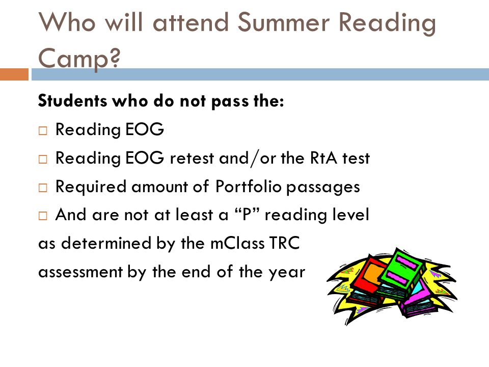 Who will attend Summer Reading Camp