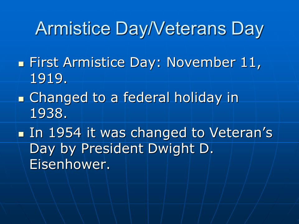 Armistice Day/Veterans Day