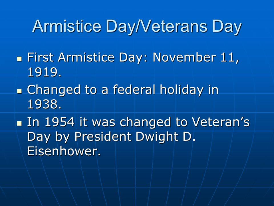 Armistice Day/Veterans Day