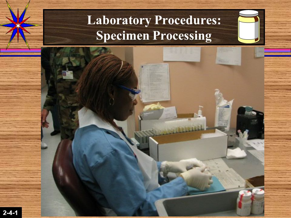 Laboratory Procedures: Specimen Processing