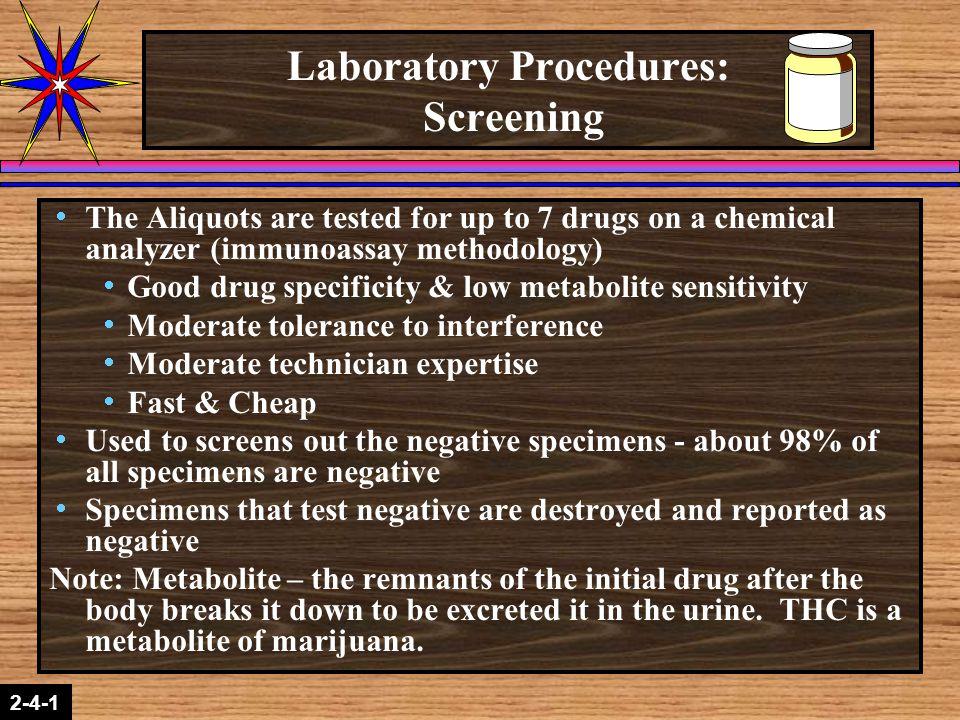 Laboratory Procedures: Screening