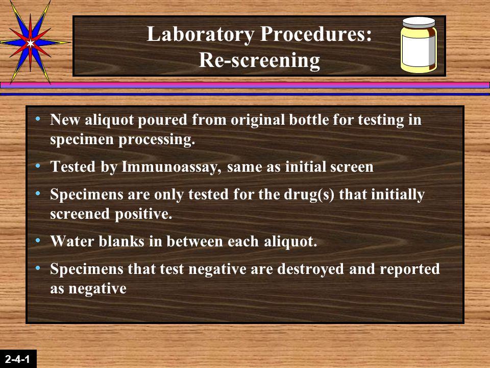 Laboratory Procedures: Re-screening