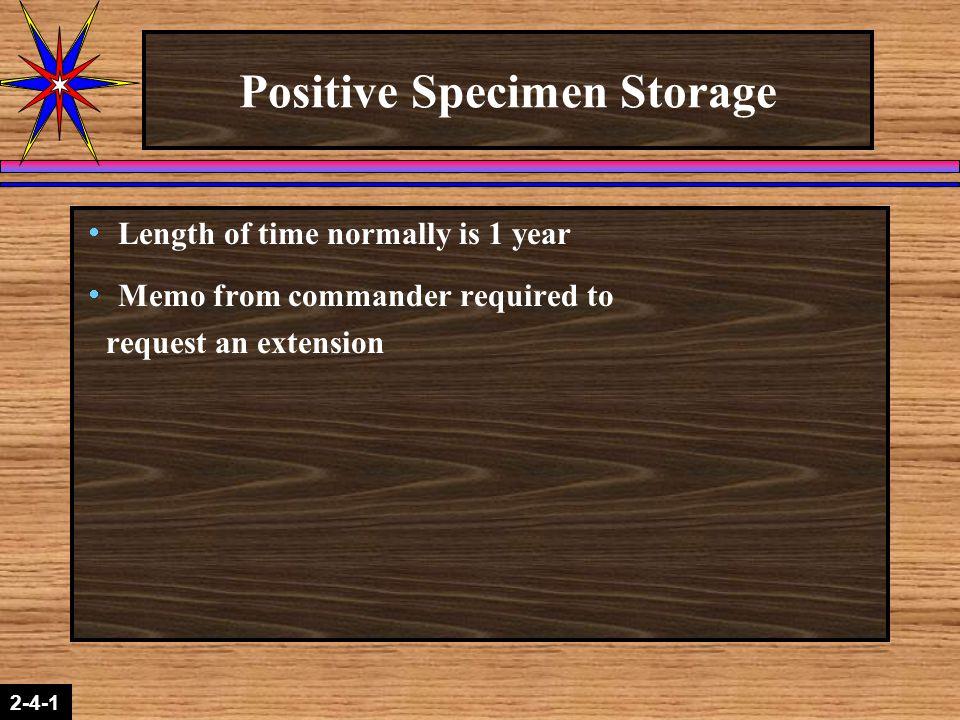 Positive Specimen Storage