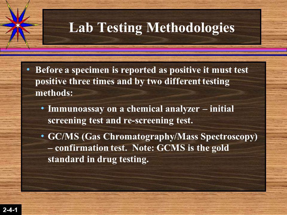 Lab Testing Methodologies