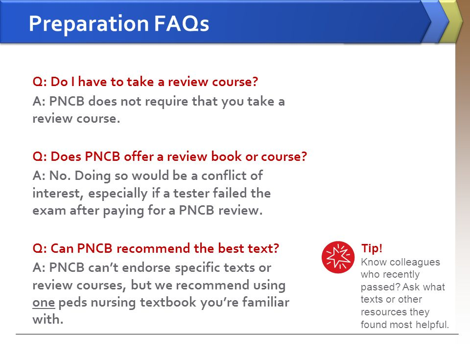 Preparation FAQs Q: Do I have to take a review course