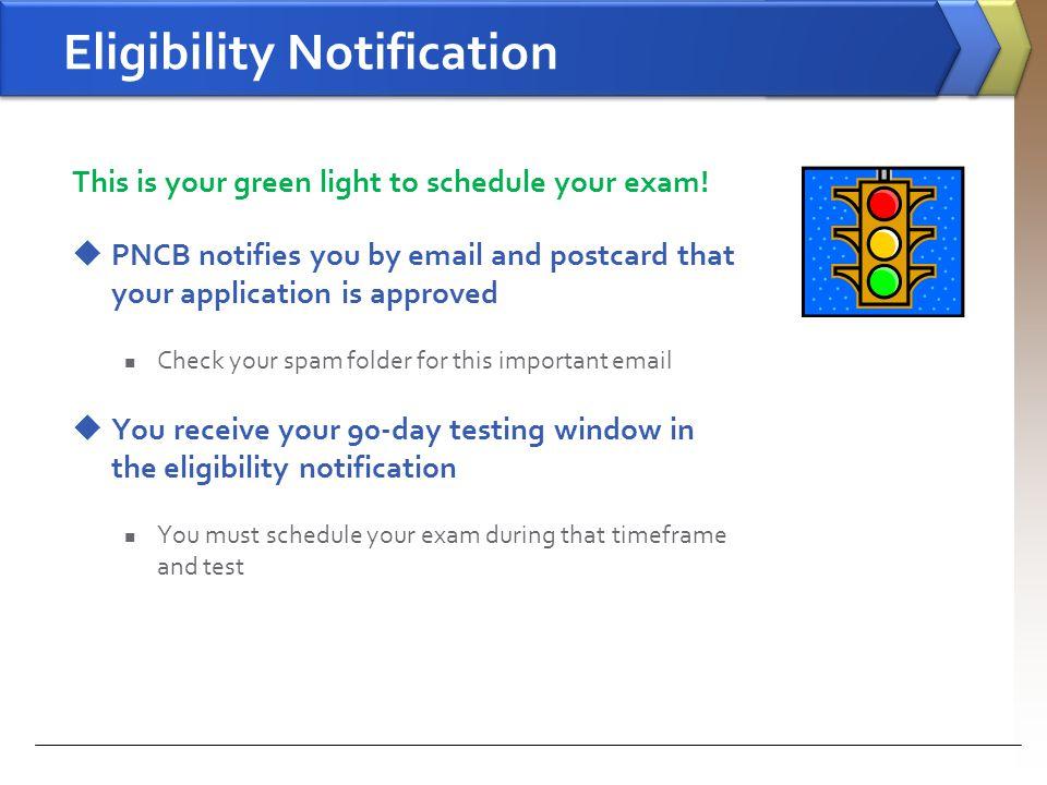 Eligibility Notification