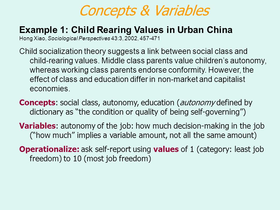 Concepts & Variables Example 1: Child Rearing Values in Urban China