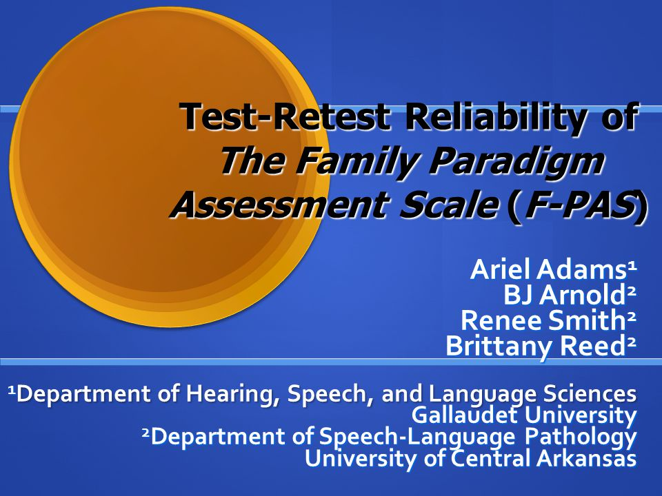 Test-Retest Reliability of The Family Paradigm Assessment Scale (F-PAS)