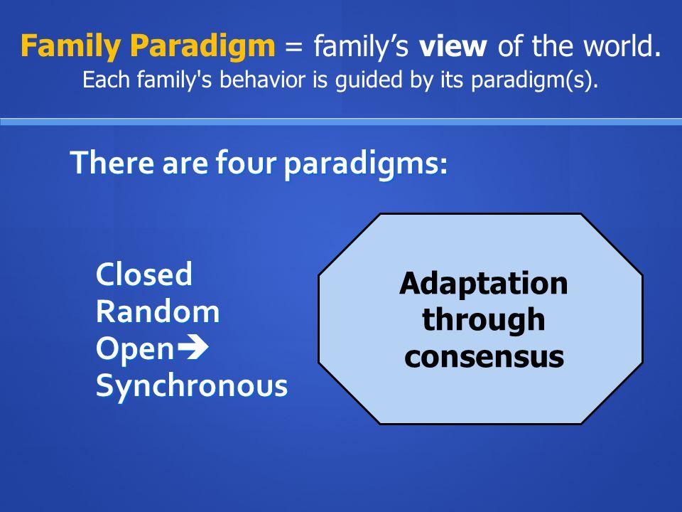 Adaptation through consensus