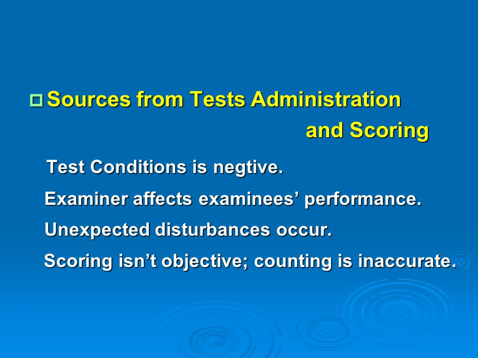 Sources from Tests Administration and Scoring