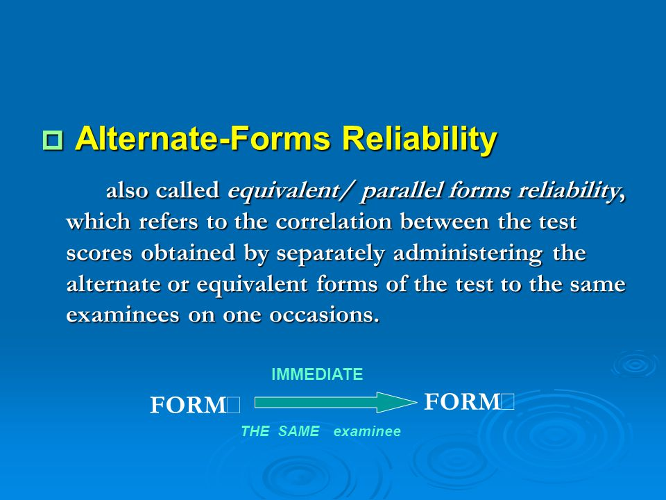Alternate-Forms Reliability