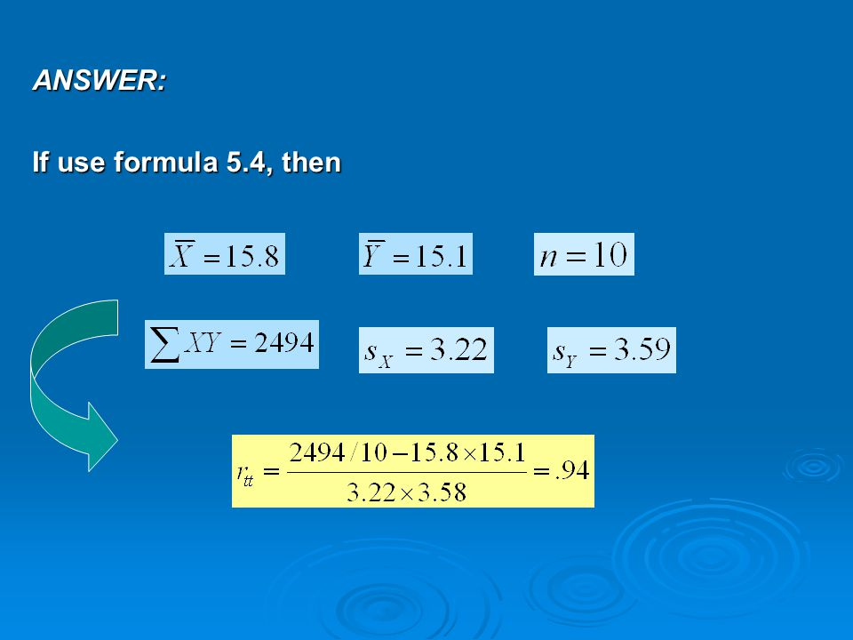 ANSWER: If use formula 5.4, then