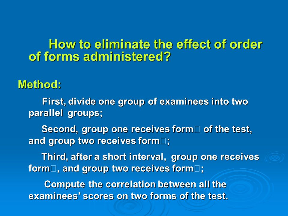 How to eliminate the effect of order of forms administered