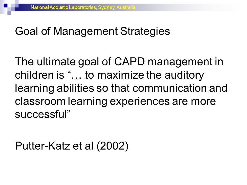 Goal of Management Strategies