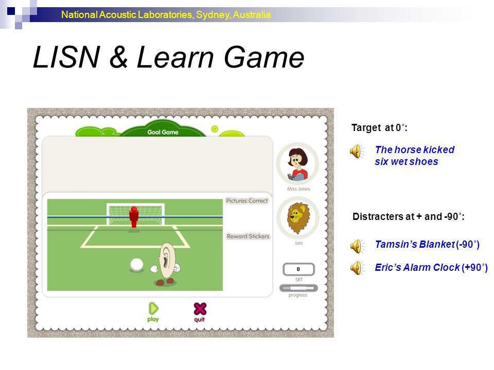 LISN & Learn Game Target at 0˚: The horse kicked six wet shoes