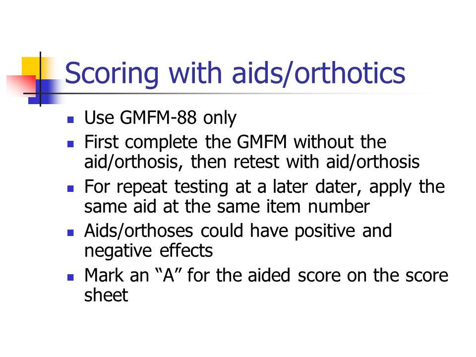 Scoring with aids/orthotics