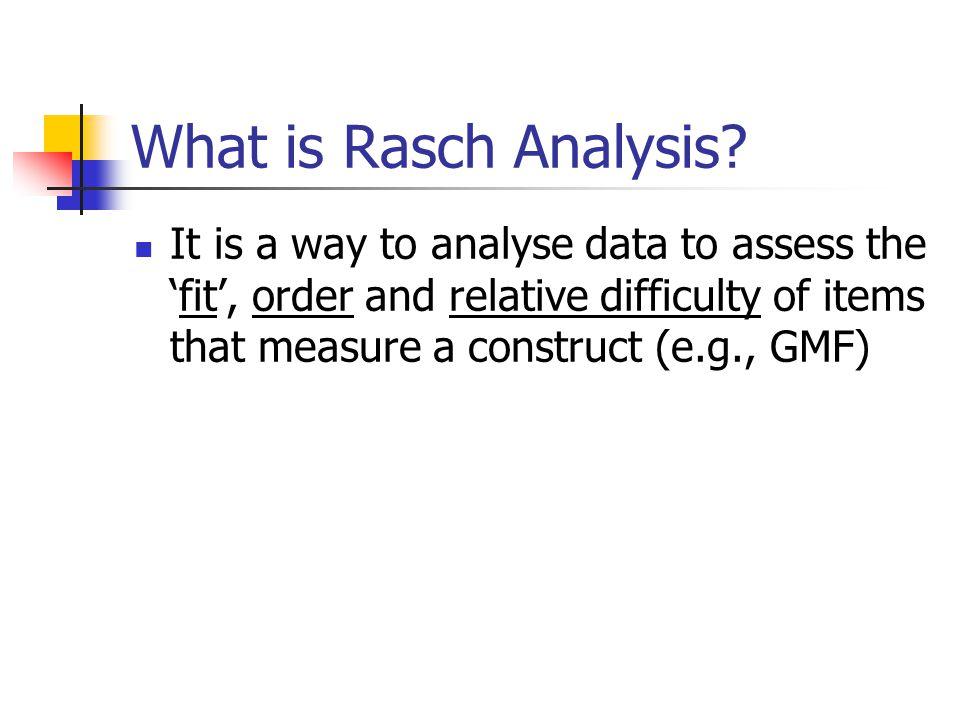 What is Rasch Analysis.