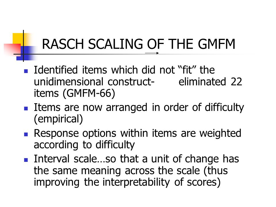 RASCH SCALING OF THE GMFM