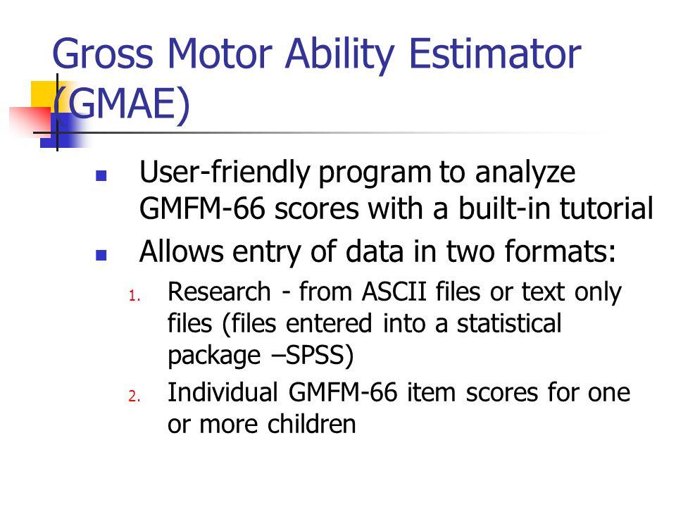 Gross Motor Ability Estimator (GMAE)