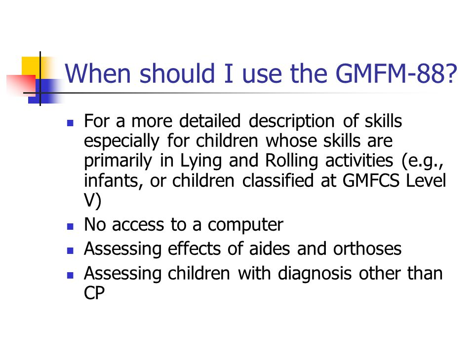 When should I use the GMFM-88