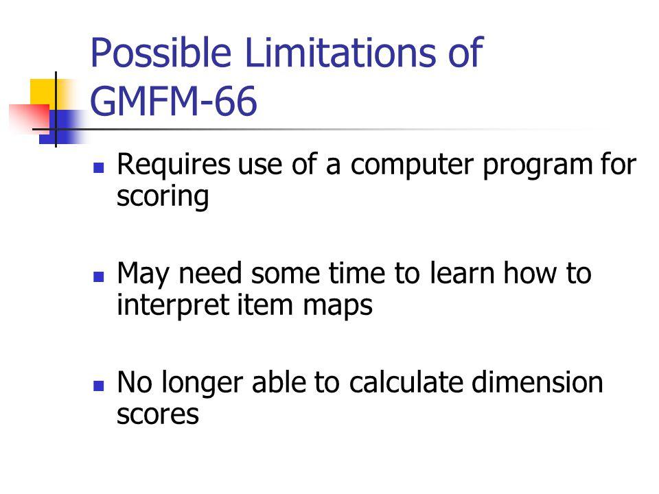 Possible Limitations of GMFM-66