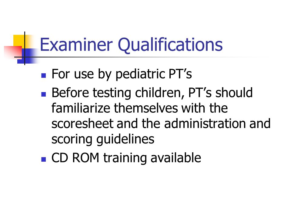 Examiner Qualifications
