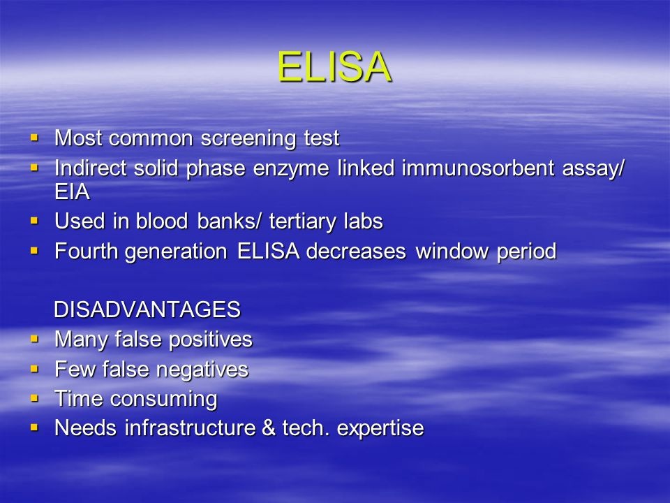 ELISA Most common screening test
