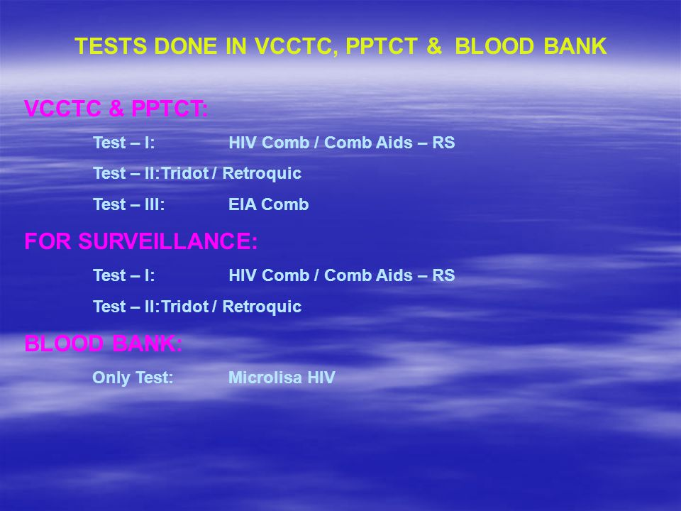 TESTS DONE IN VCCTC, PPTCT & BLOOD BANK