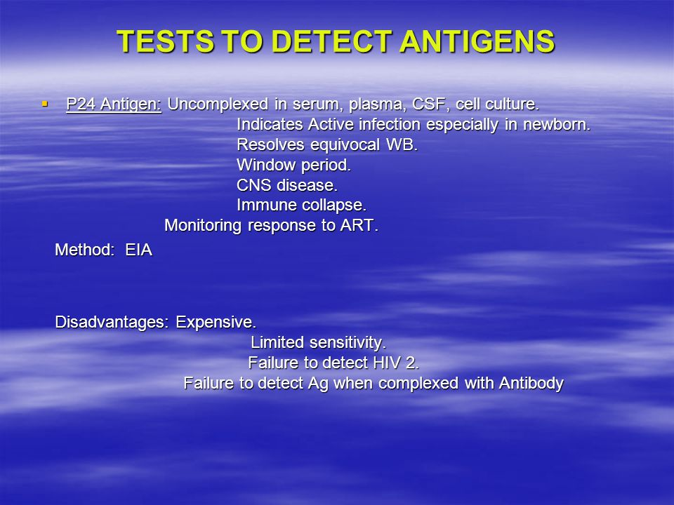 TESTS TO DETECT ANTIGENS