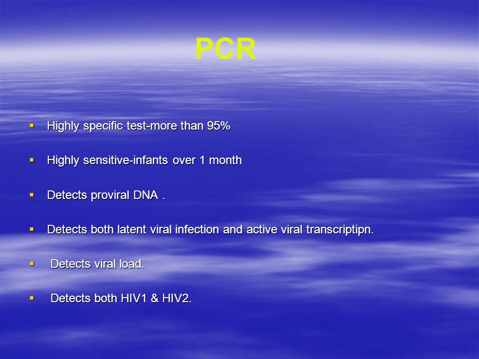 PCR Highly specific test-more than 95%