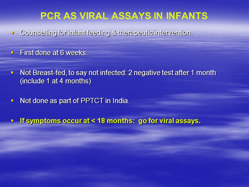 PCR AS VIRAL ASSAYS IN INFANTS