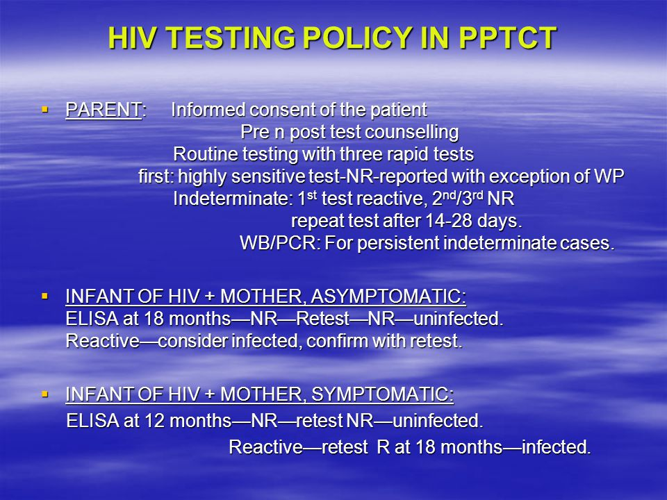 HIV TESTING POLICY IN PPTCT