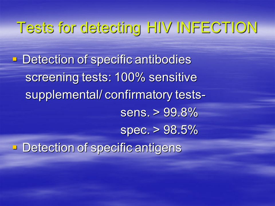 Tests for detecting HIV INFECTION