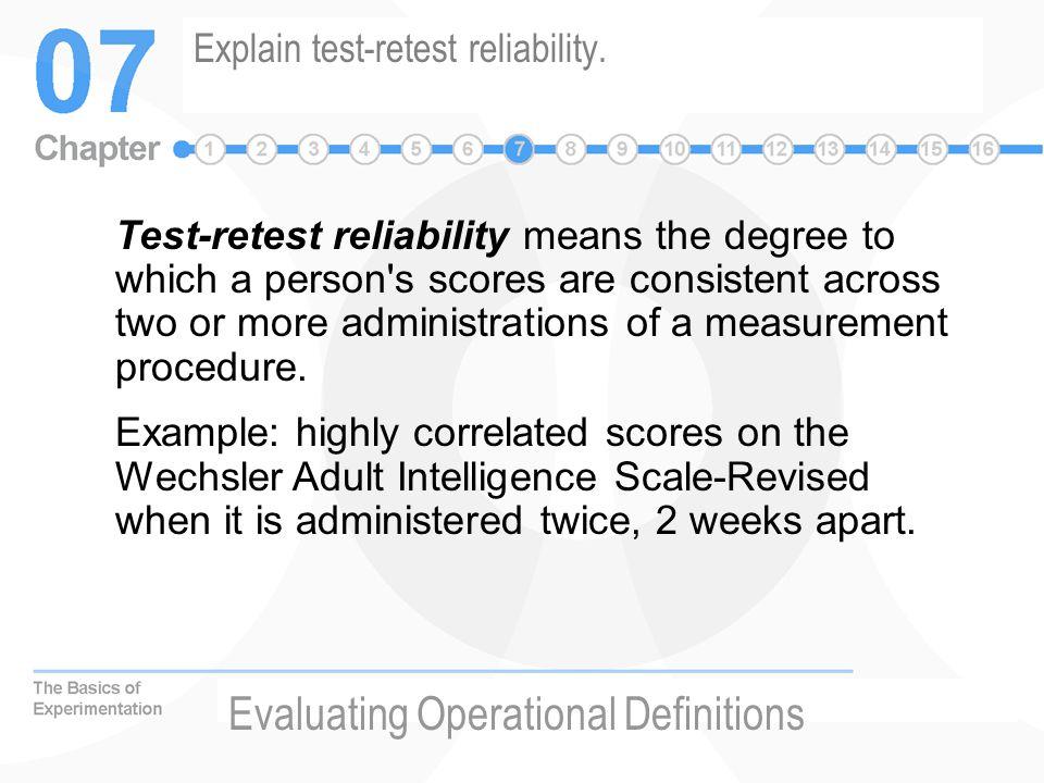 Explain test-retest reliability.