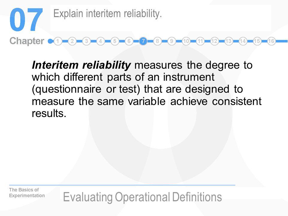 Explain interitem reliability.
