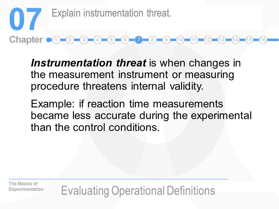 Explain instrumentation threat.