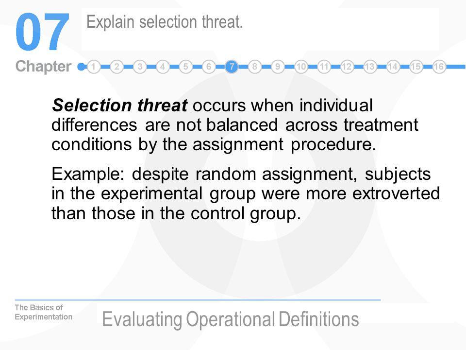 Explain selection threat.