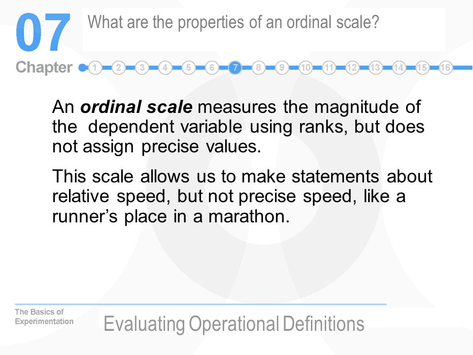 What are the properties of an ordinal scale