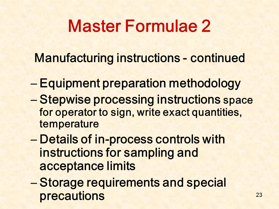 Manufacturing instructions - continued