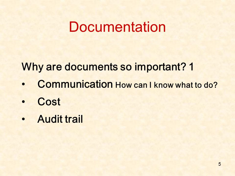 Documentation Why are documents so important 1